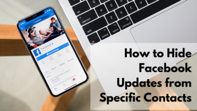 Photo of How to Hide Facebook Updates from Certain Friends and Contacts