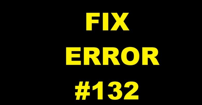 How to Fix a WoW Error #132 Easily - Latest Gadget