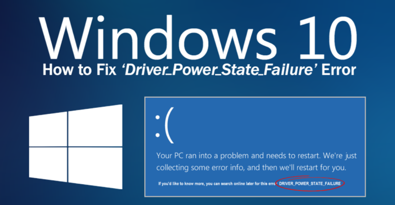 How to Fix Driver Power State Failure in Windows 10 - Latest