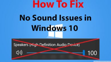 Photo of How to Fix No Sound in Windows 10
