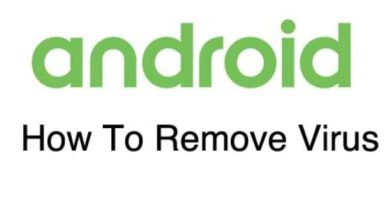 Photo of How to Remove an Android Virus