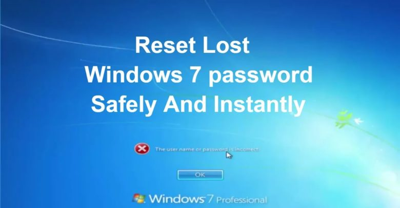 How to Reset Windows 7 Password without Reset Disk - Latest Gadget