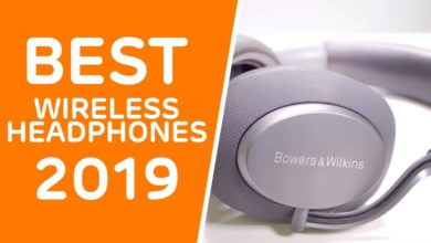 Photo of The Best Wireless Headphones to buy in 2019