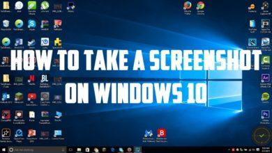 Photo of How to Take Screenshots in Windows 10