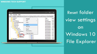 Photo of How to Reset File Explorer's Folder View on Windows 10