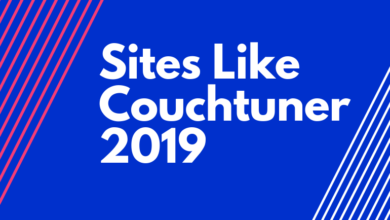Photo of Top 10 Best Sites Like Couchtuner to Watch Free Movies & TV 2019