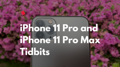 Photo of 15 Interesting iPhone 11 Pro and 11 Pro Max Tidbits You Might Not Know