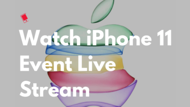 Photo of How to Watch Apple's 2019 iPhone 11 Event Live