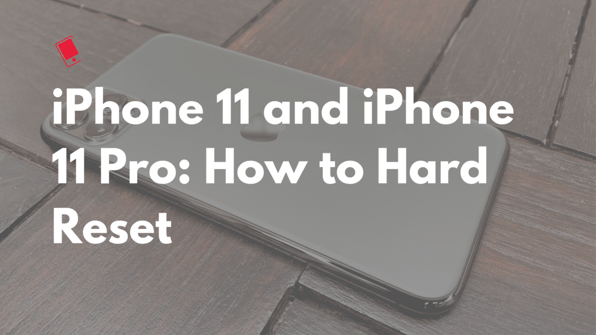 iPhone 11 Pro Hard Reset