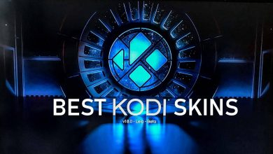 Photo of The 10 Best Kodi skins for 2020 [Updated and working]