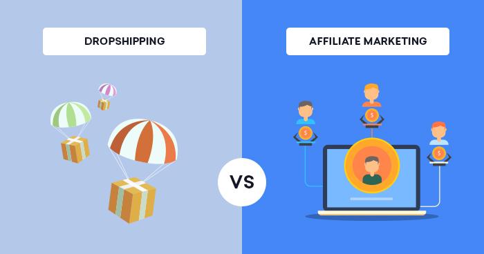 Dropshipping Vs Affiliate Marketing