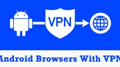 Photo of 10 Best Android Web Browsers With VPN in 2020