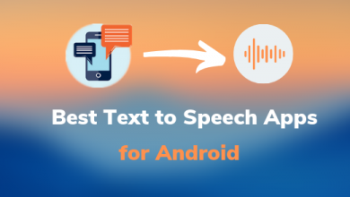 Photo of 10 Best Text-to-Speech Apps For Your Android Smartphone