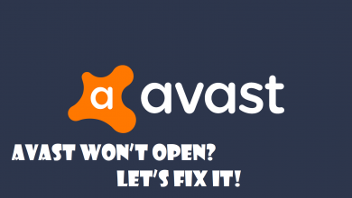 Photo of Avast Won't Open? Let's Fix It!