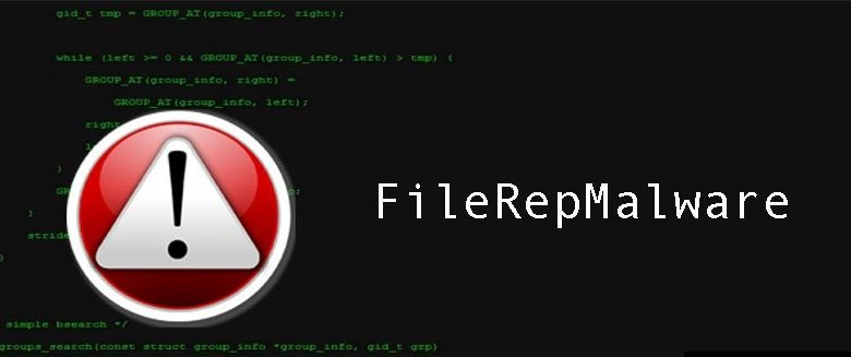 What is FileRepMalware