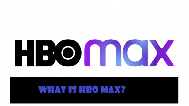 Photo of What is HBO Max? Everything You Should Know