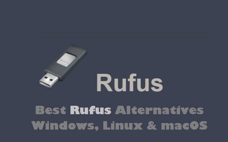 Best Rufus Alternatives
