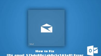Photo of How To Fix [Pii_email_57bde08c1ab8c5c265e8] Outlook Error Code