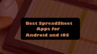 Photo of Best SpreadSheet Apps for Android and iOS users in 2021