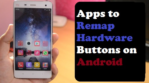 Apps to Remap Hardware Buttons