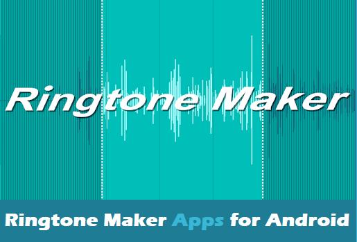 Ringtone Maker Apps