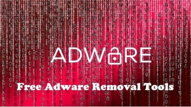 Photo of Best Free Adware Removal Tools in 2021