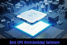 Photo of Best CPU Overclocking Software to Boost Performance in 2021